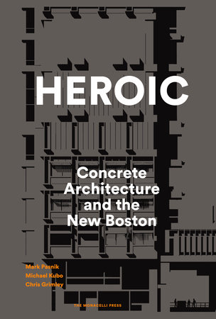 Heroic by Mark Pasnik, Chris Grimley and Michael Kubo