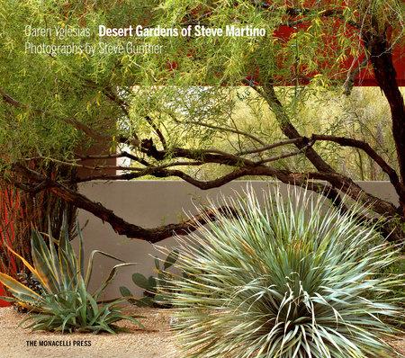 Desert Gardens of Steve Martino by Caren Yglesias