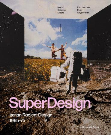 SuperDesign by Maria Cristina Didero