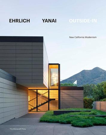 Ehrlich Yanai Outside-In by Steven Ehrlich and Takashi Yanai