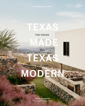 Texas Made/Texas Modern by Helen Thompson