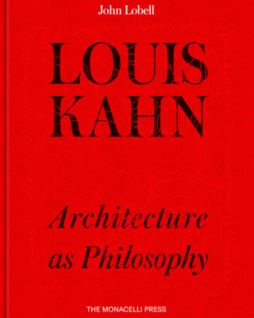 Louis Kahn by John Lobell