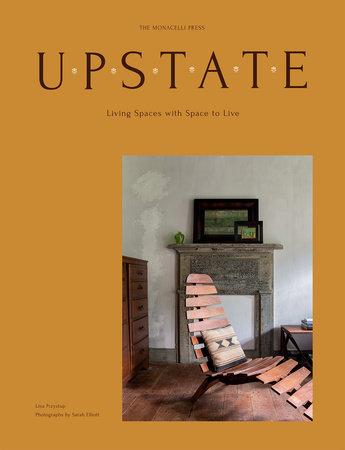 Upstate by Lisa Przystup