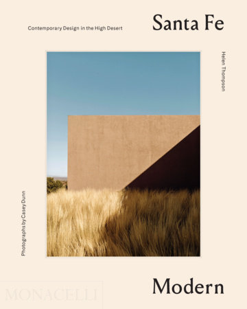 Santa Fe Modern by Helen Thompson