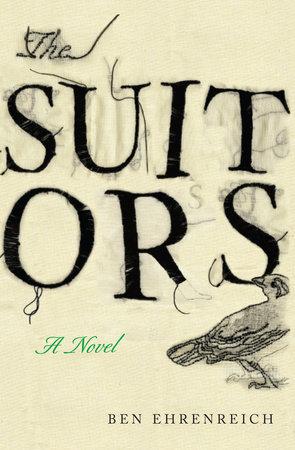 The Suitors by Ben Ehrenreich