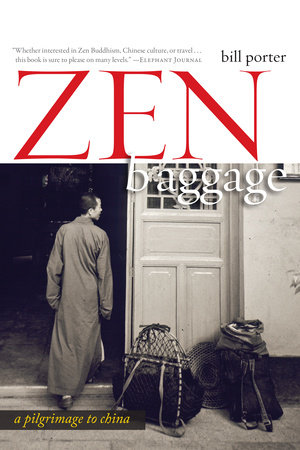 Zen Baggage by Bill Porter