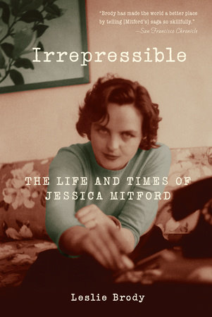 Irrepressible by Leslie Brody