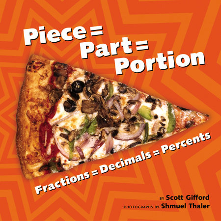 Piece = Part = Portion by Scott Gifford