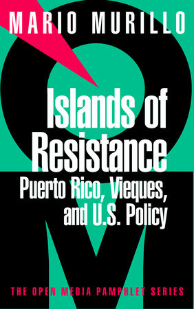Islands of Resistance by Mario Murillo