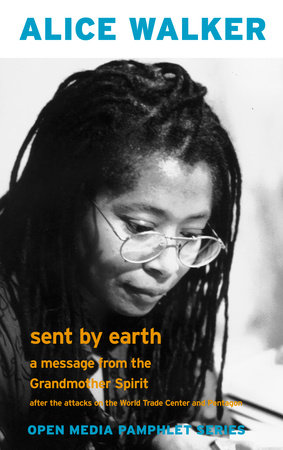 Sent by Earth by Alice Walker
