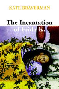 Incantation of Frida K.
