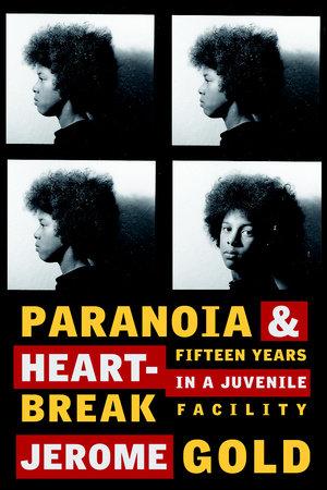 Paranoia & Heartbreak by Jerome Gold