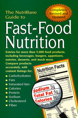 The NutriBase Guide to Fast-Food Nutrition 2nd ed. by NutriBase