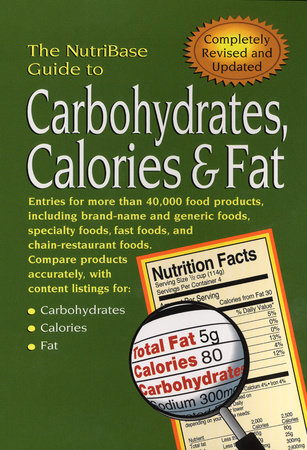 The NutriBase Guide to Carbohydrates, Calories, and Fat by NutriBase