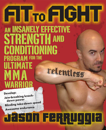 Fit to Fight by Jason Ferruggia