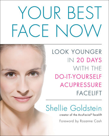 Your Best Face Now by Shellie Goldstein