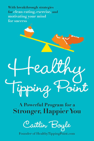 Healthy Tipping Point by Caitlin Boyle