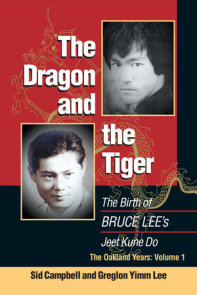The Dragon and the Tiger, Volume 1