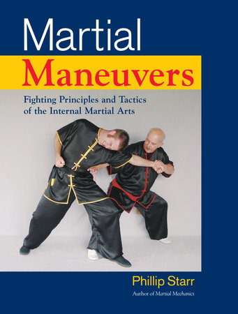 Martial Maneuvers by Phillip Starr