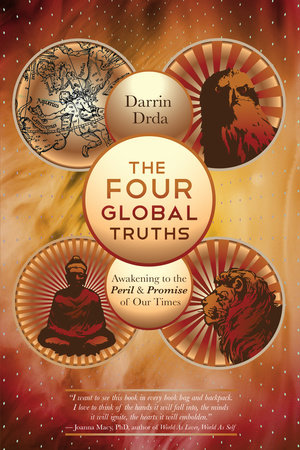 The Four Global Truths by Darrin Drda