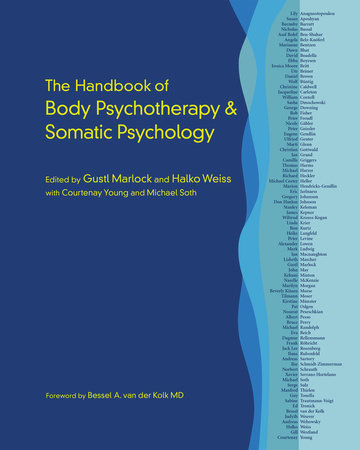 The Handbook of Body Psychotherapy and Somatic Psychology by