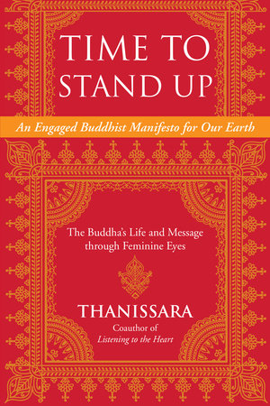 Time to Stand Up by Thanissara