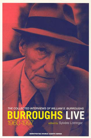 Burroughs Live by William S. Burroughs