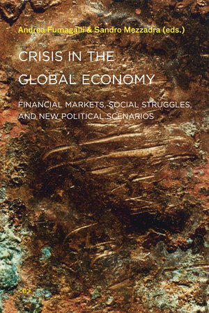 Crisis in the Global Economy by