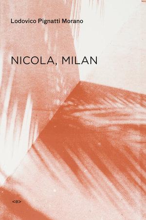 Nicola, Milan by Lodovico Pignatti Morano
