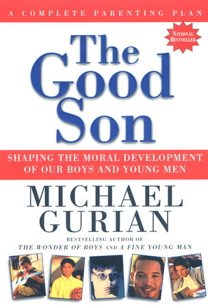 The Good Son by Michael Gurian