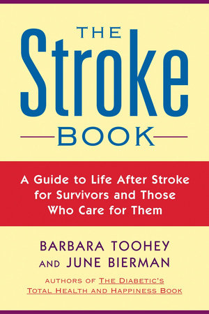 The Stroke Book by June Biermann and Barbara Toohey