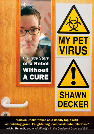 My Pet Virus by Shawn Decker