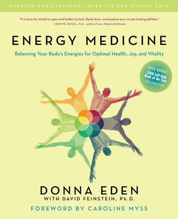 Energy Medicine by Donna Eden and David Feinstein