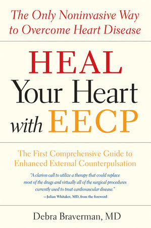 Heal Your Heart with EECP by Debra Braverman