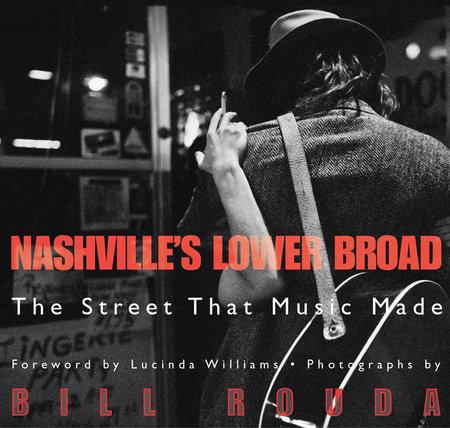 Nashville's Lower Broad by Bill Rouda