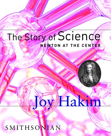 The Story of Science: Newton at the Center