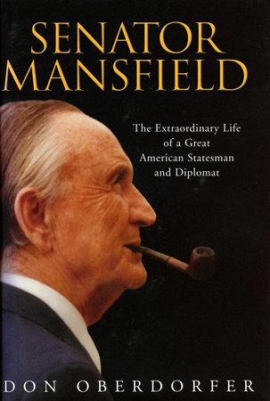 Senator Mansfield by Don Oberdorfer