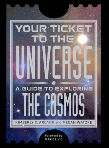 Your Ticket to the Universe