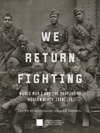 We Return Fighting by Nat'l Mus Afr Am Hist Culture