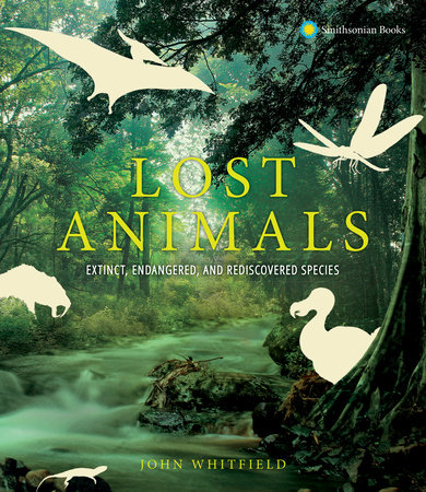 Lost Animals by John Whitfield