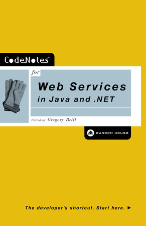 CodeNotes for Web Services in Java and .NET by