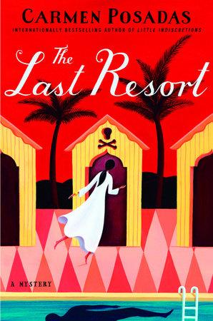 The Last Resort by Carmen Posadas