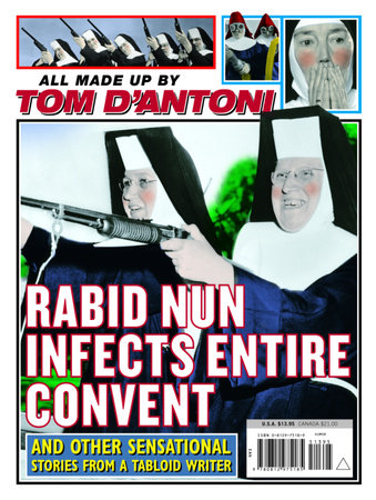 Rabid Nun Infects Entire Convent by Tom D'Antoni