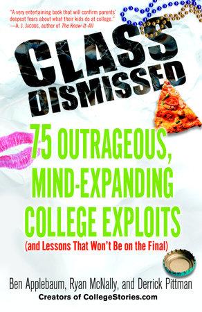 Class Dismissed by Ben Applebaum, Ryan Mcnally and Derrick Pittman