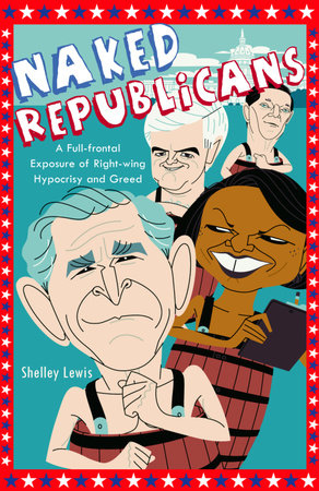 Naked Republicans by Shelley Lewis