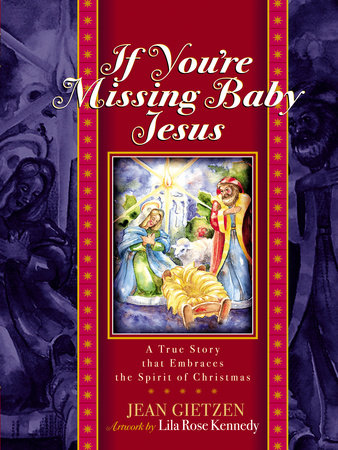 If You're Missing Baby Jesus by Jean Gietzen