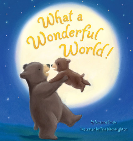 What a Wonderful World! by Suzanne Chiew