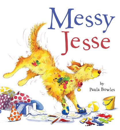 Messy Jesse by Paula Bowles