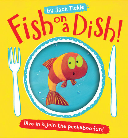 Fish on a Dish! by Jack Tickle
