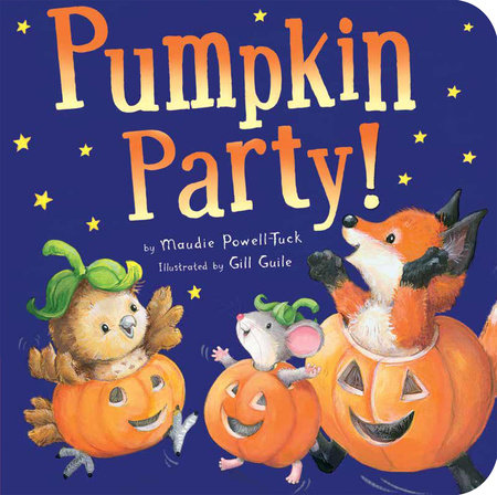 Pumpkin Party! by Maudie Powell-Tuck